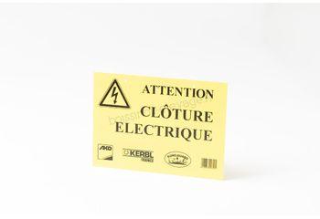 """Plaque de signalisation """"CLOTURE ELECTRIQUE"""""""